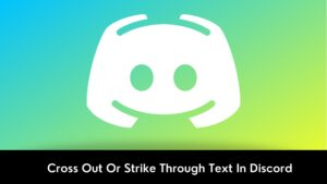 Cross Out Or Strike Through Text In Discord