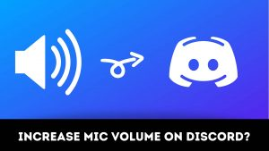 How to increase mic volume on discord?